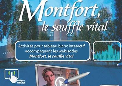 Montfort, the vital breath