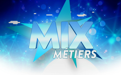 Mix Métiers – Youth series