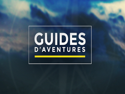 Guides d'aventures 2 on TV5MONDE